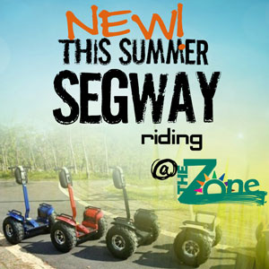 New! This summer - Segway riding @TheZone